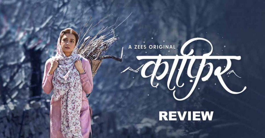 Kaafir Web Series Trailer, Cast, Review & Song