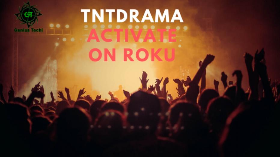 Tntdrama.com Activate DirecTV now, Apple TV, Blackclash, Roku, Firestick, and Xbox 2019