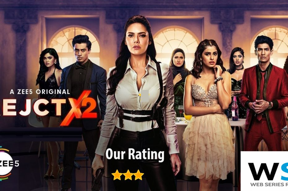 Zee5 RejctX Season 2 Series Review, Story, Plot, Cast